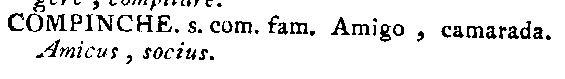 Compinche. Definición RAE 1780.